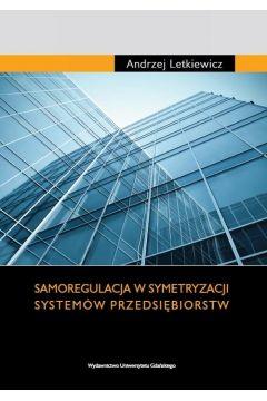 Samoregulacja w symetryzacji systemów przedsiębiorstw