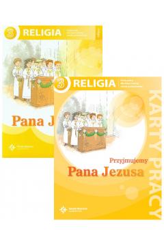 Pakiet Przyjmujemy Pana Jezusa: Podręcznik i karty pracy do religii do klasy 3 szkoły podstawowej