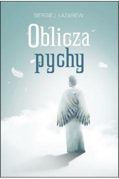 Oblicza pychy. Siergiej Łazariew