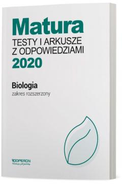 Matura 2020. Biologia. Testy i arkusze z odpowiedziami. Zakres rozszerzony