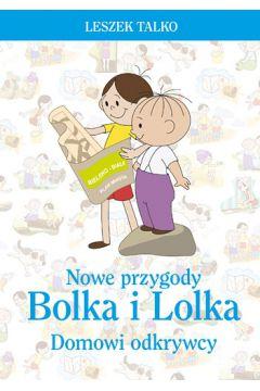 Nowe przygody Bolka i Lolka.Domowi odkrywcy