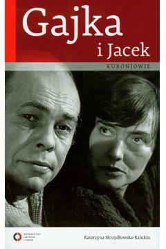 Gajka i Jacek Kuroniowie