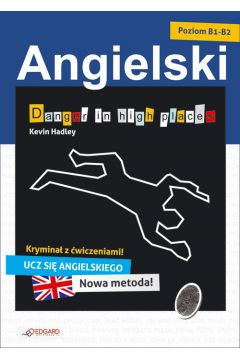 Angielski kryminał z ćw. - Danger in high places