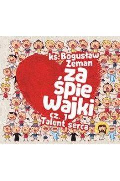 Zaśpiewajki cz.1 Talent serca CD