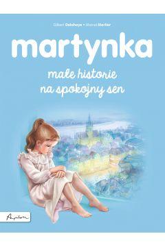 Martynka małe historie na spokojny sen