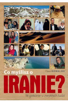 Co myślisz o Iranie? W gościnie u zwykłych ludzi