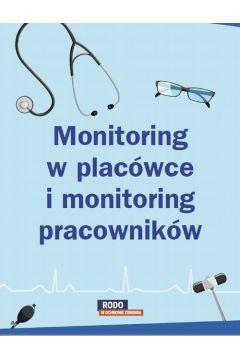 Monitoring w placówce i monitoring pracowników - poznaj różnice
