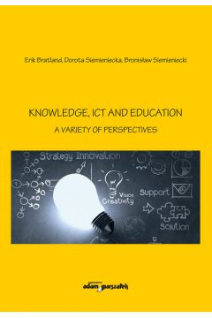 Knowledge, Ict and Education - A Variety of Perspectives