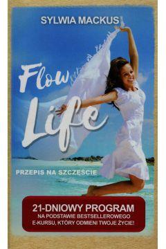 Flow Life Przepis na szczęście