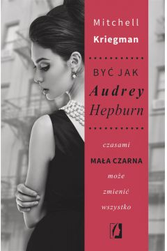Być jak Audrey Hepburn