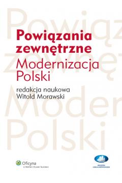 Powiązania zewnętrzne Modernizacja Polski