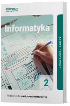 Informatyka 2. Podręcznik. Linia I. Zakres podstawowy. Szkoły ponadpodstawowe
