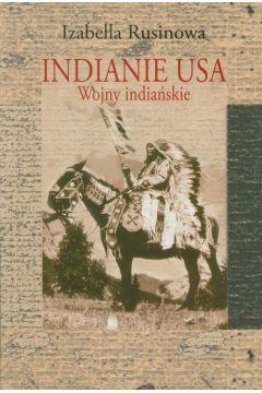 Indianie USA. Wojny indiańskie