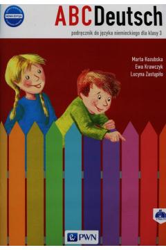 ABCDeutsch. Nowa edycja. Podręcznik do języka niemieckiego dla klasy 3 szkoły podstawowej