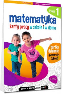 Matematyka. Karty pracy w szkole i w domu. Klasa 1