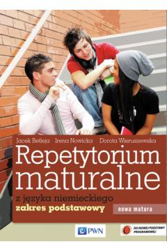 Repetytorium maturalne z języka niemieckiego Podręcznik + 2CD Zakres podstawowy