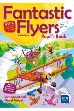 Fantastic Flyers 2nd edition. Pupil's Book