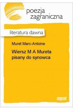 Wiersz M A Mureta pisany do synowca