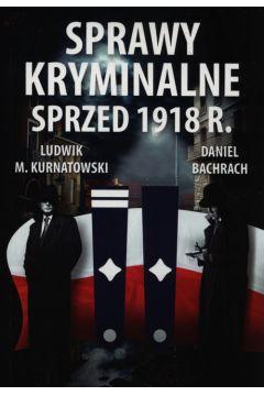 Sprawy kryminalne sprzed 1918. CM
