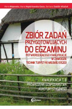 Zbiór zadań do egzaminu w zawodzie Technik Turystyki Wiejskiej T.8