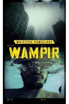 Wampir. Detektyw Dawid Wolski. Tom 1
