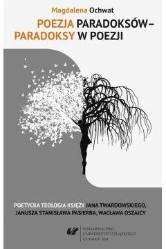 Poezja paradoksów - paradoksy w poezji