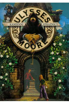 Ulysses Moore  5 Kamienni strażnicy