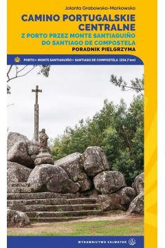 Camino Portugalskie Centralne. Poradnik pielgrzyma