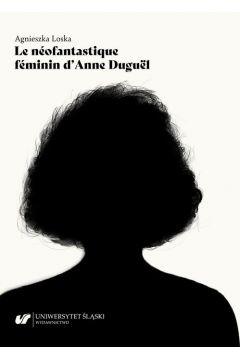 Le néofantastique féminin d`Anne Duguël