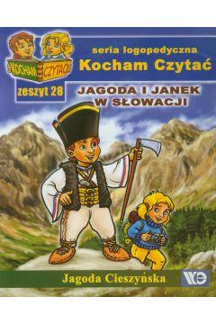 Kocham czytać zeszyt 28. Jagoda i Janek w Słowacji