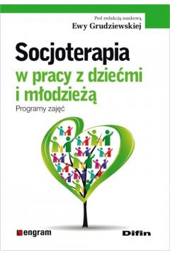 Socjoterapia w pracy z dziećmi i młodzieżą