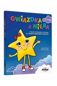 Gwiazdka z nieba. Polskie rymowanki i piosenki dla dzieci dwujęzycznych