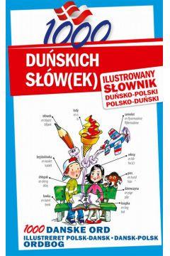 1000 duńskich słówek Ilustrowany słownik duńsko-polski polsko-duński