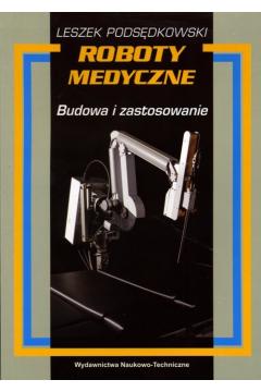 Roboty medyczne. Budowa i zastosowanie