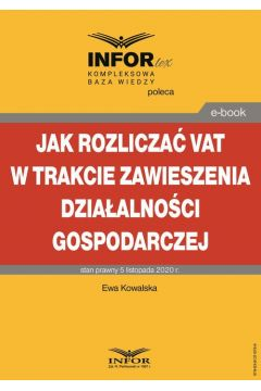 Jak rozliczać VAT w trakcie zawieszenia działalności gospodarczej