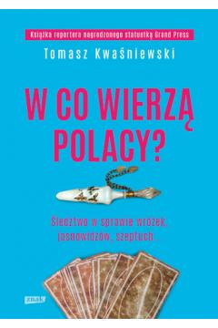W co wierzą Polacy?