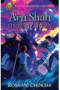 Aru Shah i drzewo życzeń. Kroniki Pandawów. Tom 3