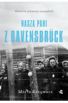 Nasza pani z Ravensbruck