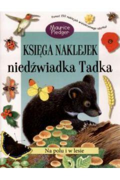 Księga naklejek niedźwiadka Tadka