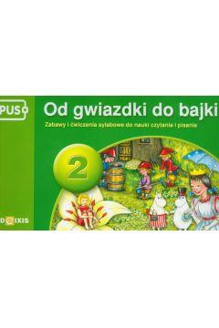 PUS Od gwiazdki do bajki 2