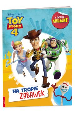 Toy Story 4. Na tropie zabawek