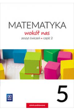 Matematyka Wokół nas SP 5/2 ćw. WSIP