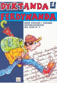 Dyktanda Ferdynanda cz.1 kl.IV-V
