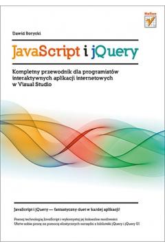 JavaScript i jQuery. Kompletny przewodnik...