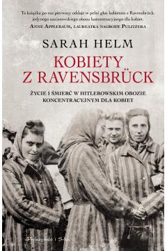 Kobiety z ravensbruck życie i śmierć w hitlerowskim obozie koncentracyjnym dla kobiet