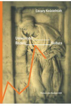 Uniwersytet, rozwój, kultura