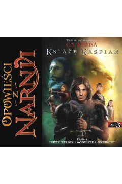 Opowieści z Narnii. Tom 2. Książę Kaspian
