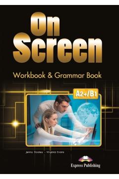 On Screen A2+/B1. Workbook & Grammar Book + DigiBook (edycja polska)