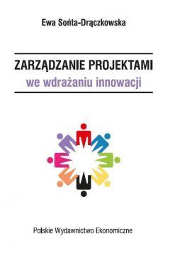 Zarządzanie projektami we wdrażaniu innowacji