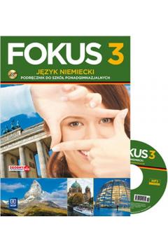 Fokus 3. Język niemiecki. Podręcznik do 3 klasy liceum i technikum + CD. Zakres podstawowy. Szkoły ponadgimnazjalne